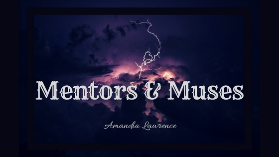 Mentors and Muses